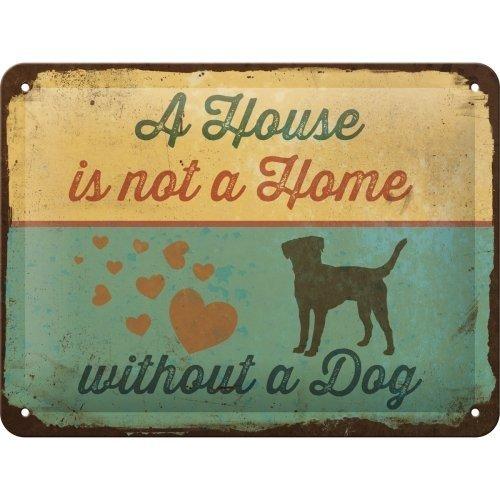 Pfotenschild - A House is not a Home - Blechschild